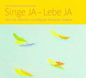 "CD zum Buch ""Singe JA- Lebe JA"""