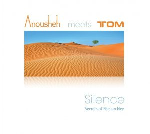 Silence - Anousheh meets Tom - CD