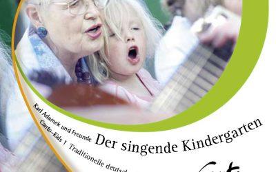 Karl Adamek und Freunde – Der singende Kindergarten