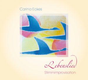 Carina Eckes - Lebenslied - CD