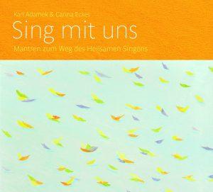 Karla Adamek & Carina Eckes, SIng mit uns CD